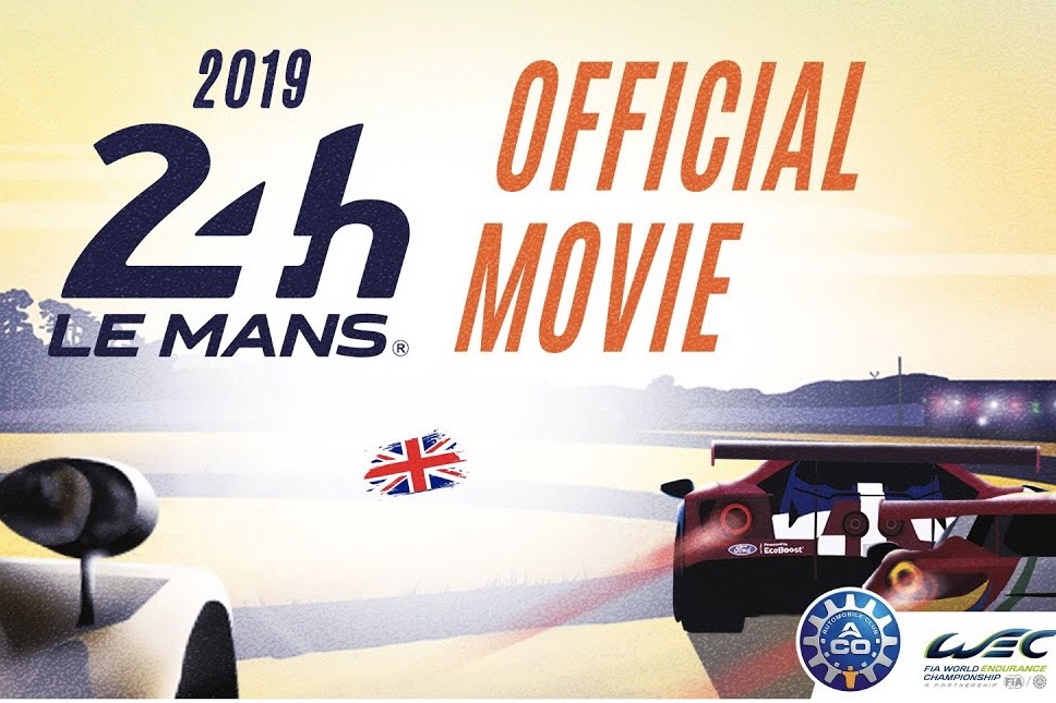 24 Hours of Le Mans - 2019 Official Movie